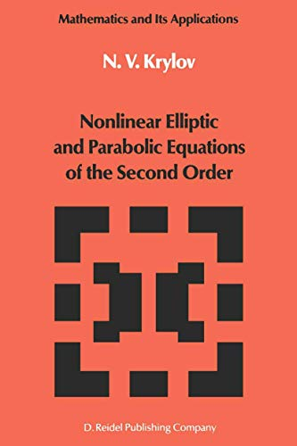 9781402003349: Nonlinear Elliptic and Parabolic Equations of the Second Order (Mathematics and its Applications)