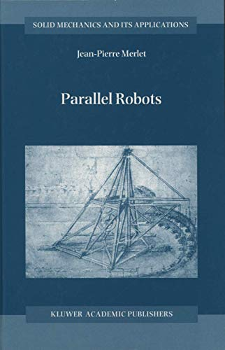 9781402003851: Parallel Robots (Solid Mechanics and Its Applications)