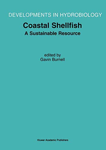 Coastal Shellfish A Sustainable Resource: Proceedings of the Third International Conference on ...