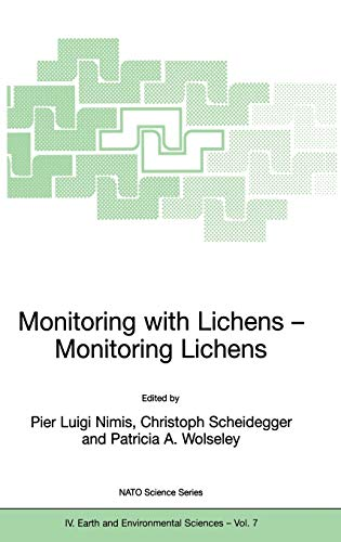 Monitoring with Lichens - Monitoring Lichens Nato Science Series IV