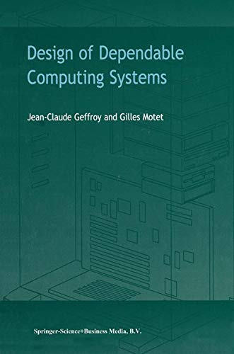 9781402004377: Design of Dependable Computing Systems
