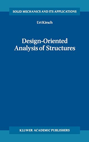 9781402004438: Design-Oriented Analysis of Structures: A Unified Approach (Solid Mechanics and Its Applications)