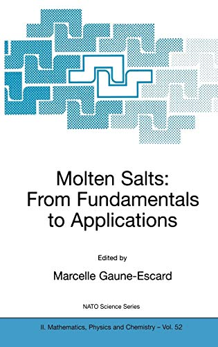 Molten Salts: From Fundamentals to Applications (Nato Science Series II:): Marcelle Gaune-Escard