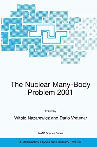 9781402004636: The Nuclear Many-Body Problem 2001 (Nato Science Series II:)