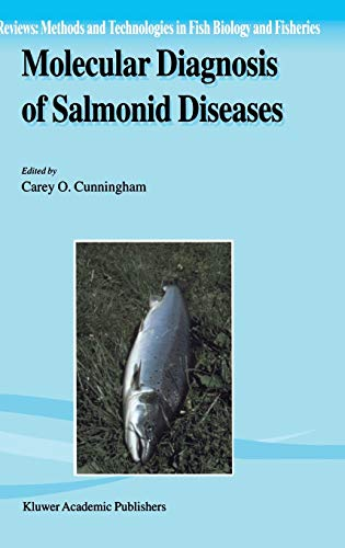 9781402005060: Molecular Diagnosis of Salmonid Diseases (Reviews: Methods and Technologies in Fish Biology and Fisheries)