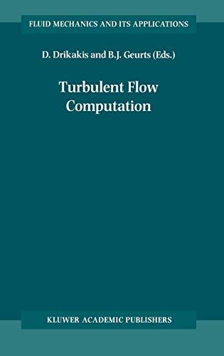 9781402005237: Turbulent Flow Computation (Fluid Mechanics and Its Applications)
