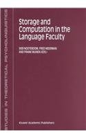 9781402005268: Storage and Computation in the Language Faculty (Studies in Theoretical Psycholinguistics)