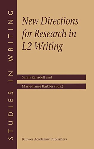 9781402005381: New Directions for Research in L2 Writing (Studies in Writing)