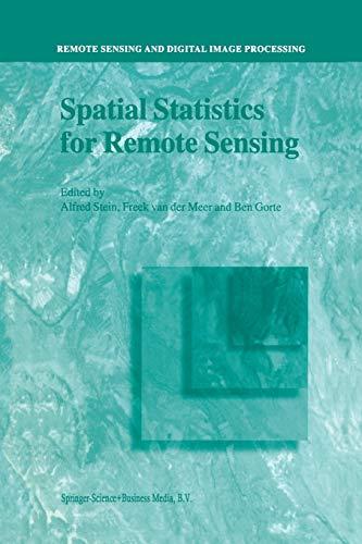 9781402005510: Spatial Statistics for Remote Sensing (Remote Sensing and Digital Image Processing)