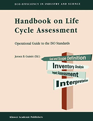 9781402005572: Handbook on Life Cycle Assessment: Operational Guide to the ISO Standards (Eco-Efficiency in Industry and Science)