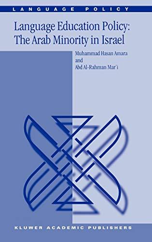Language Education Policy: The Arab Minority in Israel (Language Policy): Amara, M.; Mar'i, Abd ...