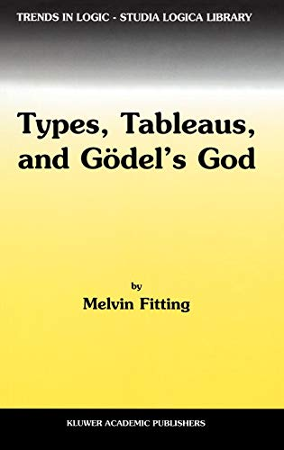 9781402006043: Types, Tableaus, and Gödel's God (Trends in Logic)