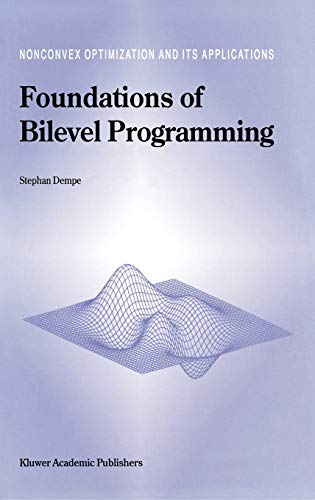 9781402006319: Foundations of Bilevel Programming (Nonconvex Optimization and Its Applications)