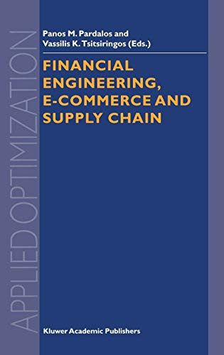9781402006401: Financial Engineering, E-commerce and Supply Chain (Applied Optimization)
