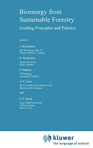 9781402006760: Bioenergy from Sustainable Forestry: Guiding Principles and Practice (Forestry Sciences)