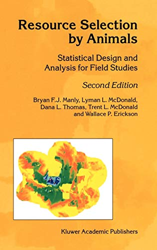 Resource Selection by Animals: Statistical Design and: B.F. Manly; L.