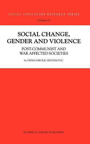 Social change, gender and violence : post-communist and war affected societies.: Nikolic-Ristanovic...