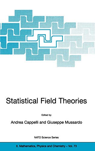9781402007606: Statistical Field Theories: Proceedings of the NATO Advanced Research Workshop, Held in Como, Italy, from 18-23 June, 2001 (Nato Science Series II:)