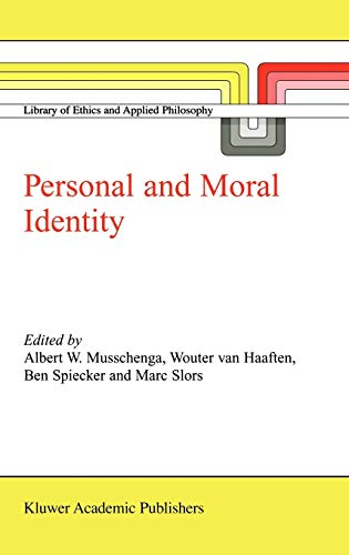 9781402007644: Personal and Moral Identity (Library of Ethics and Applied Philosophy)