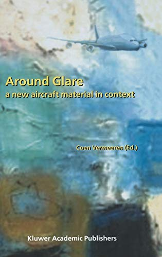 9781402007781: Around Glare: A New Aircraft Material in Context