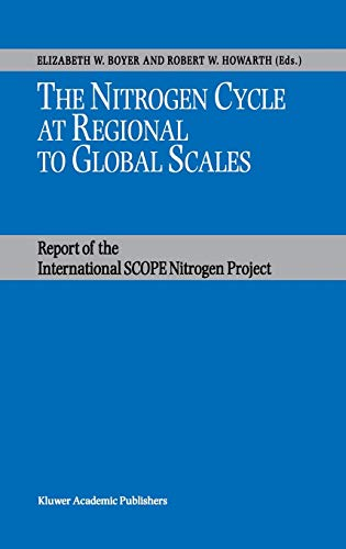 9781402007798: The Nitrogen Cycle at Regional to Global Scales