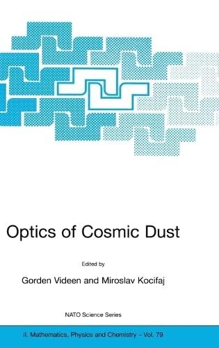 Optics of Cosmic Dust (NATO Science Series: Gorden Videen, Miroslav