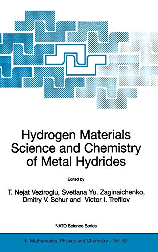 9781402008689: Hydrogen Materials Science and Chemistry of Metal Hydrides (Nato Science Series II:)