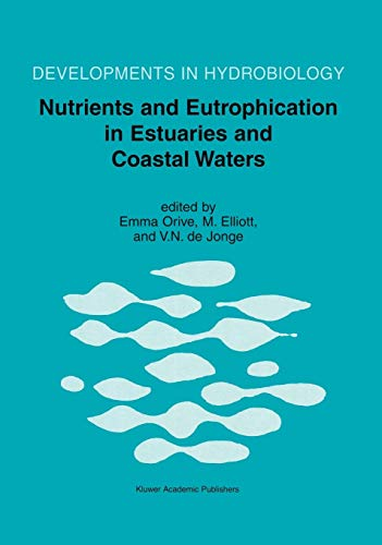 9781402008702: Nutrients and Eutrophication in Estuaries and Coastal Waters (Developments in Hydrobiology)