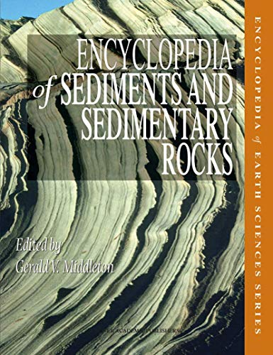 Encyclopedia of Sediments and Sedimentary Rocks: V. Middleton
