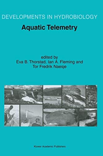Aquatic Telemetry: Proceedings of the Fourth Conference: Thorstad, Eva B.