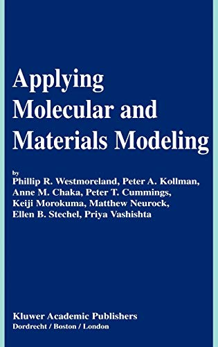 Applying Molecular and Materials Modeling: Phillip Ray Westmoreland,
