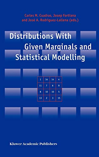 9781402009143: Distributions With Given Marginals and Statistical Modelling