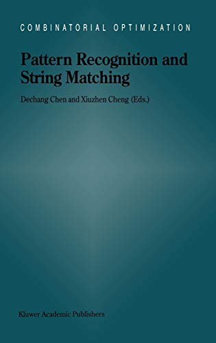 9781402009532: Pattern Recognition and String Matching (Combinatorial Optimization)