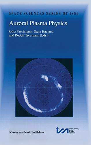 9781402009631: Auroral Plasma Physics (Space Sciences Series of ISSI)