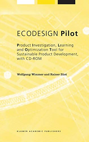 9781402009655: ECODESIGN Pilot: Product Investigation, Learning and Optimization Tool for Sustainable Product Development with CD-ROM (Alliance for Global Sustainability Bookseries)