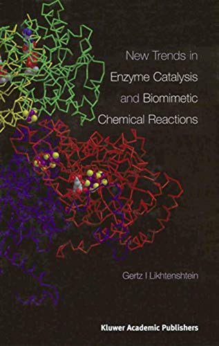 New Trends in Enzyme Catalysis and Biomimetic: Likhtenshtein, Gertz I.