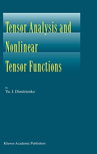 9781402010156: Tensor Analysis and Nonlinear Tensor Functions