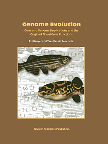 9781402010217: Genome Evolution: Gene and Genome Duplications and the Origin of Novel Gene Functions