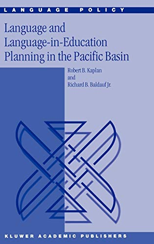 9781402010620: Language and Language-in-Education Planning in the Pacific Basin (Language Policy)