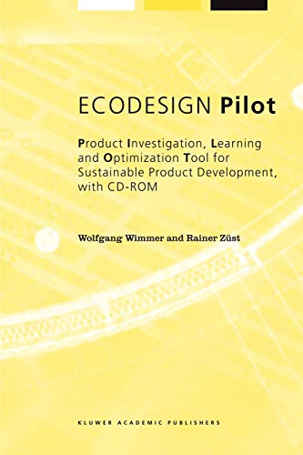 9781402010903: ECODESIGN Pilot: Product Investigation, Learning and Optimization Tool for Sustainable Product Development with CD-ROM (Alliance for Global Sustainability Bookseries)