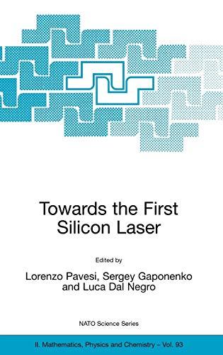Towards the First Silicon Laser (Nato Science: Lorenzo Pavesi