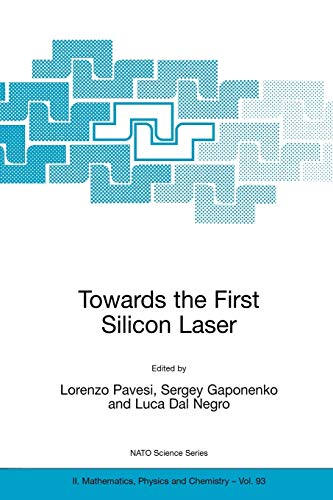 Towards the First Silicon Laser: Pavesi, Lorenzo