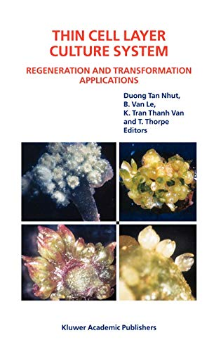 9781402012075: Thin Cell Layer Culture System: Regeneration and Transformation Applications