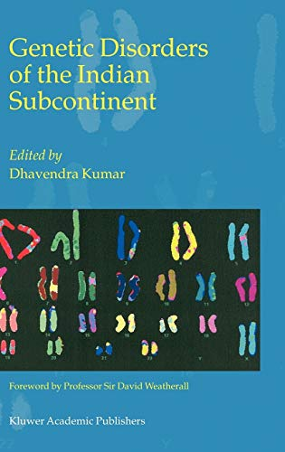 Genetic Disorders of the Indian Subcontinent: Dhavendra Kumar