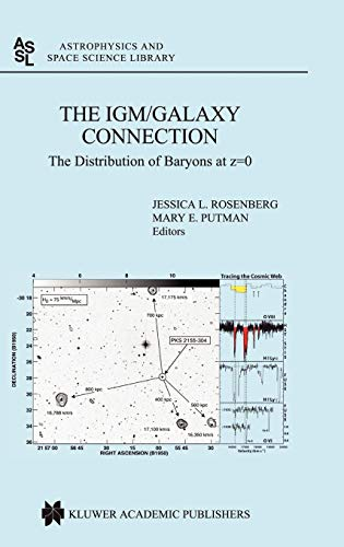 The IGM/Galaxy Connection: The Distribution of Baryons: Rosenberg, Jessica L.,