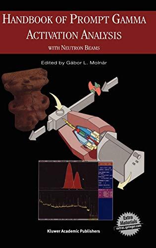 9781402013041: Handbook of Prompt Gamma Activation Analysis: with Neutron Beams