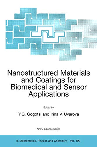9781402013218: Nanostructured Materials and Coatings for Biomedical and Sensor Applications (Nato Science Series II:)