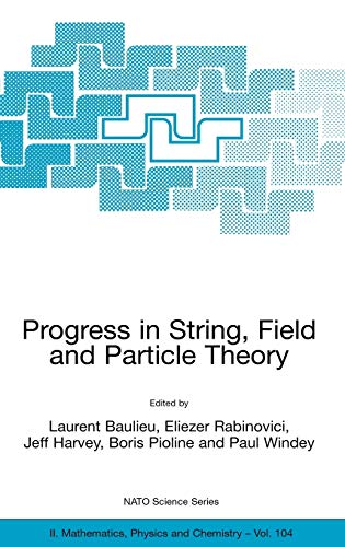 9781402013607: Progress in String, Field and Particle Theory (Nato Science Series II:)