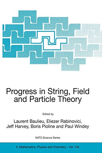 9781402013614: Progress in String, Field and Particle Theory (Nato Science Series II:)