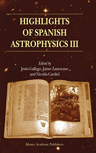 Highlights of Spanish Astrophysics III: Proceedings of the fifth Scientific Meeting of the Spanish ...